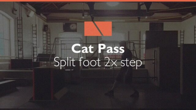 How to Cat Pass #08 – Split Foot, 2 Step