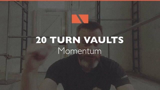How to Turn Vault #20 – Momentum