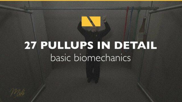 How to Pullup #27 – Basic Biomechanics