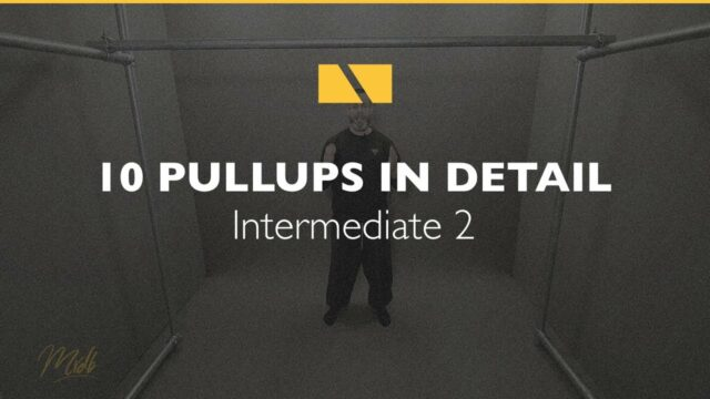 How to Pullup #10 – Intermediate 2