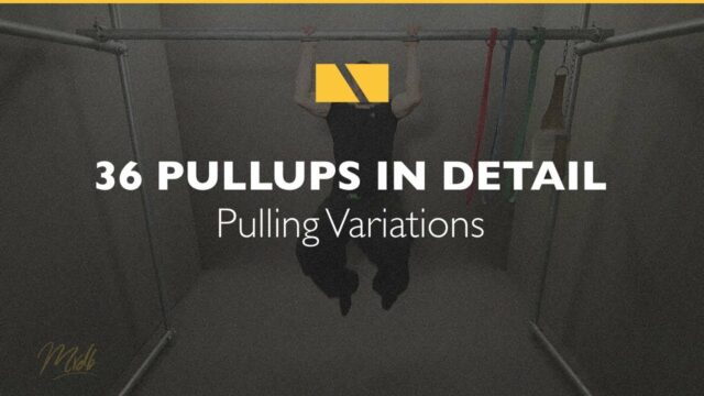 How to Pullup #36 – Pulling Variations