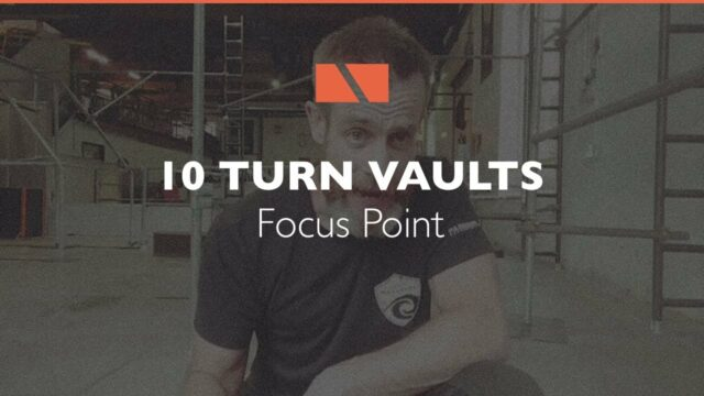 How to Turn Vault #10 – Focus Point